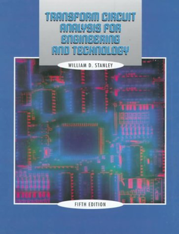 Transform Circuit Analysis for Engineering and Technology  4th 2000 9780130200358 Front Cover