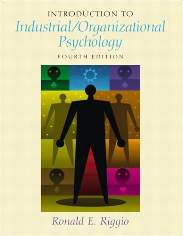 Introduction to Industrial/Organizational Psychology  4th 2003 (Revised) edition cover