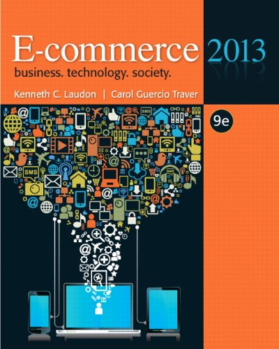 E-Commerce 2013  9th 2013 (Revised) 9780132730358 Front Cover