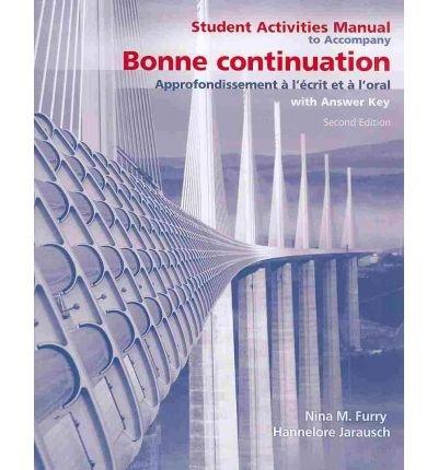 Bonne Continuation Approfondissement � L Ecrit et � L'oral 2nd 2008 edition cover