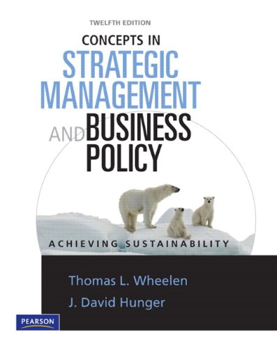 Concepts in Strategic Management and Business Policy Achieving Sustainability 12th 2010 edition cover