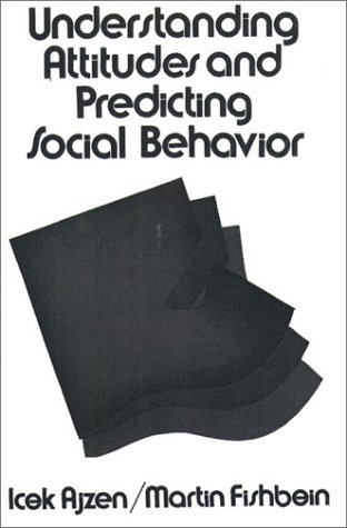 Understanding Attitudes and Predicting Social Behavior  3rd 1980 edition cover