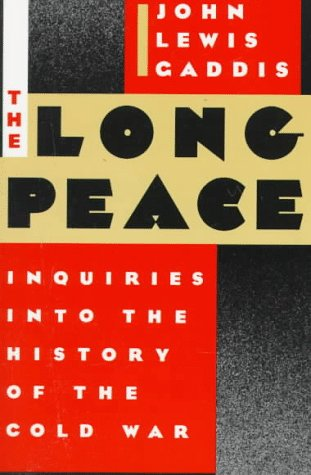 Long Peace Inquiries into the History of the Cold War  1987 (Reprint) edition cover