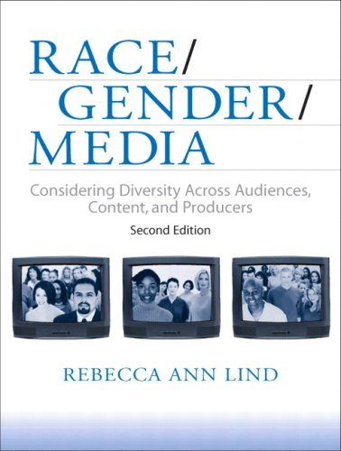 Race/Gender/Media Considering Diversity Across Audiences, Content, and Producers 2nd 2010 9780205537358 Front Cover