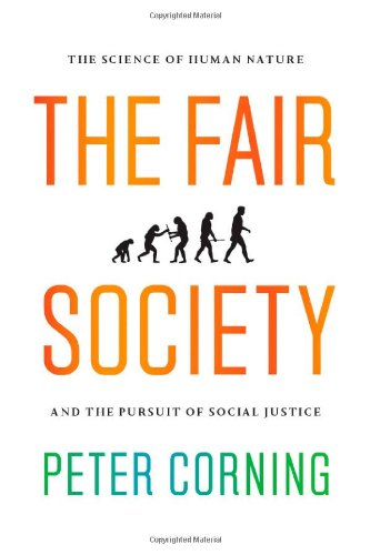 Fair Society The Science of Human Nature and the Pursuit of Social Justice  2012 edition cover