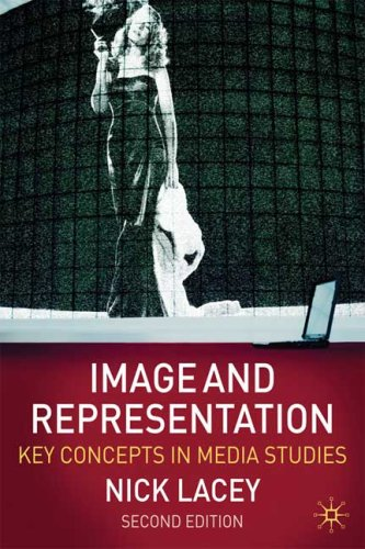 Image and Representation Key Concepts in Media Studies 2nd 2009 (Revised) edition cover
