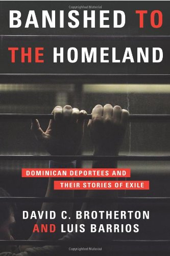 Banished to the Homeland Dominican Deportees and Their Stories of Exile  2011 edition cover