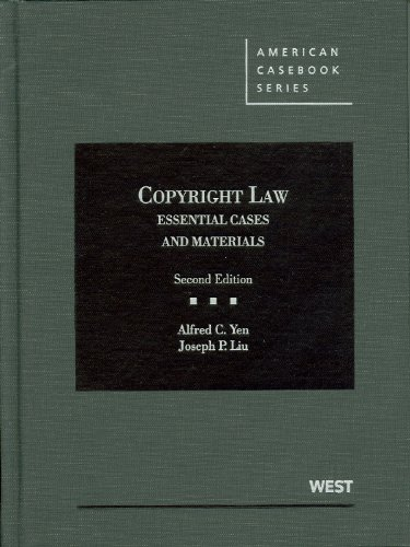 Copyright Law, Essential Cases and Materials 2nd 2011 (Revised) edition cover