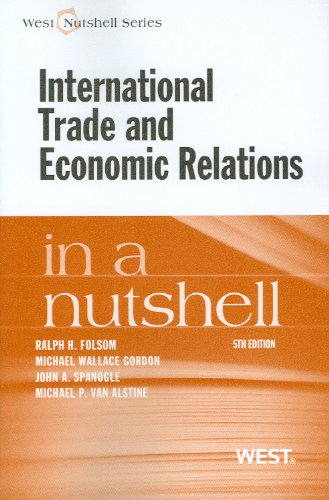 International Trade and Economic Relations in a Nutshell  5th 2012 (Revised) 9780314284358 Front Cover