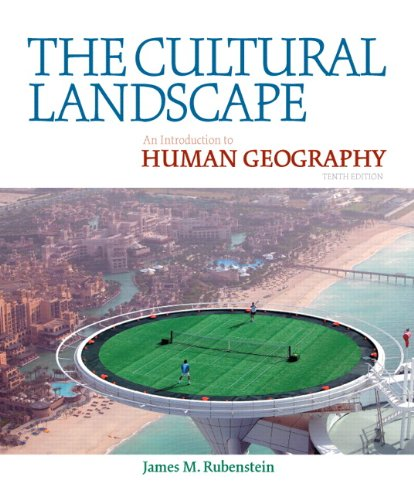 Cultural Landscape An Introduction to Human Geography 10th 2011 edition cover