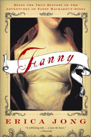 Fanny Being the True History of the Adventures of Fanny Hackabout-Jones  2003 9780393324358 Front Cover