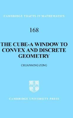 Cube-A Window to Convex and Discrete Geometry   2005 9780521855358 Front Cover