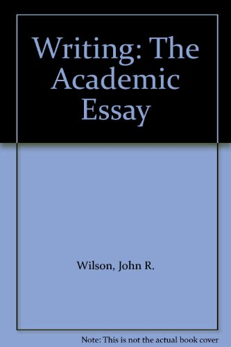 Writing the Academic Essay 1st 9780536622358 Front Cover