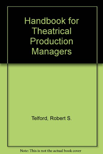 Handbook for Theatrical Production Managers  1983 9780573690358 Front Cover