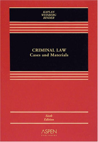 Criminal Law Cases and Materials 6th 2008 (Revised) edition cover