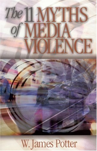 11 Myths of Media Violence   2002 edition cover