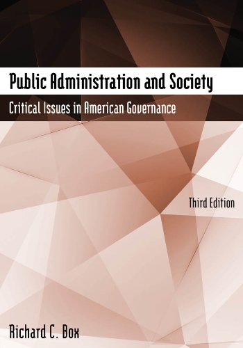Public Administration and Society Critical Issues in American Governance 3rd 2014 (Revised) edition cover
