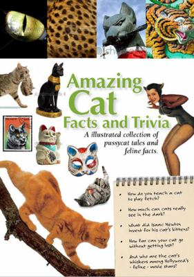 Amazing Cat Facts and Trivia  N/A edition cover