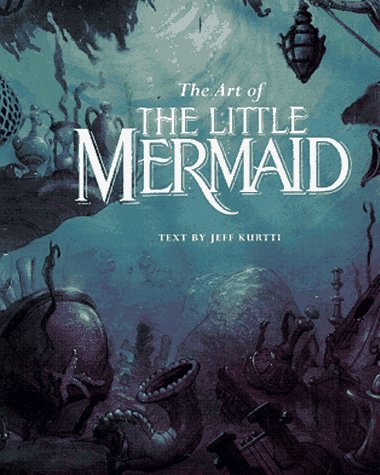 Art of the Little Mermaid   1997 9780786863358 Front Cover