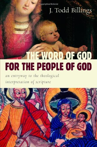 Word of God for the People of God An Entryway to the Theological Interpretation of Scripture  2010 edition cover