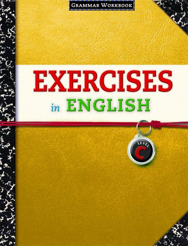 Exercises in English Level C Student Manual, Study Guide, etc. edition cover
