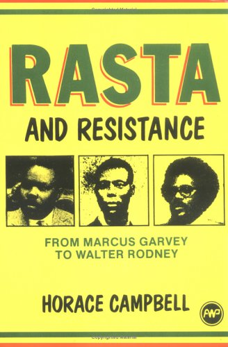 Rasta and Resistance : From Marcus Garvey to Walter Rodney 1st 1987 edition cover
