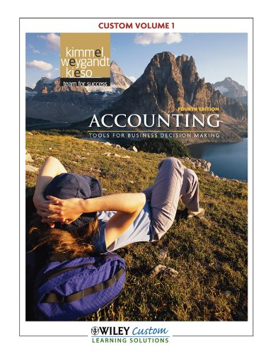 Accounting Tools for Business Decision Makers 4E Custom Edition Volume 1 4th 2011 edition cover
