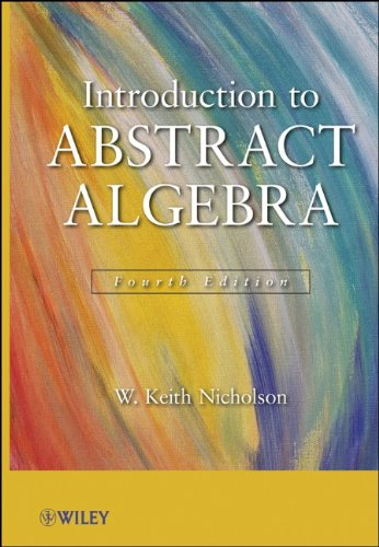 Introduction to Abstract Algebra  4th 2012 9781118135358 Front Cover
