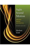 Sight, Sound, Motion Applied Media Aesthetics 7th 2014 edition cover