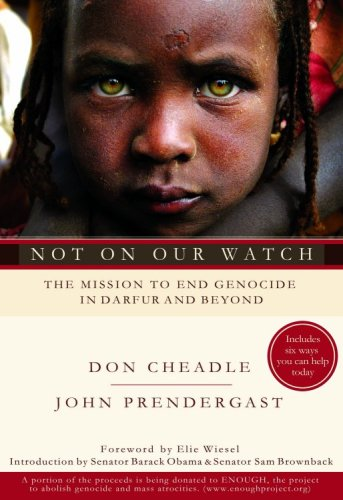 Not on Our Watch The Mission to End Genocide in Darfur and Beyond N/A edition cover