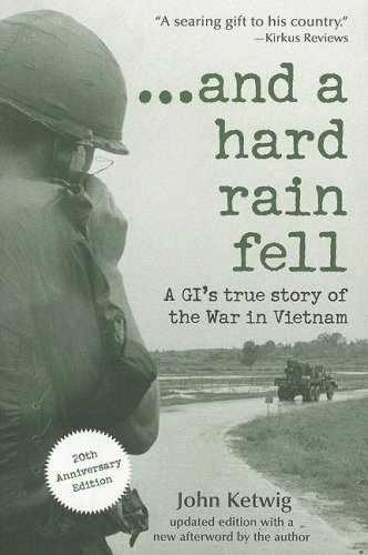 ...And a Hard Rain Fell A GI's True Story of the War in Vietnam 20th 2008 (Anniversary) 9781402210358 Front Cover