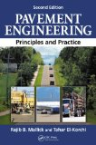 Pavement Engineering Principles and Practice, Second Edition 2nd 2013 (Revised) edition cover