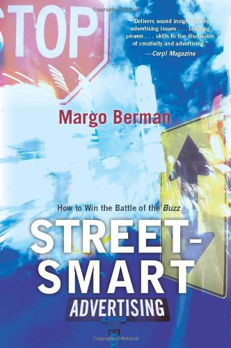 Street-Smart Advertising How to Win the Battle of the Buzz N/A edition cover