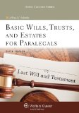 Basic Wills, Trusts, and Estates for Paralegals Last Will and Testament 6th edition cover