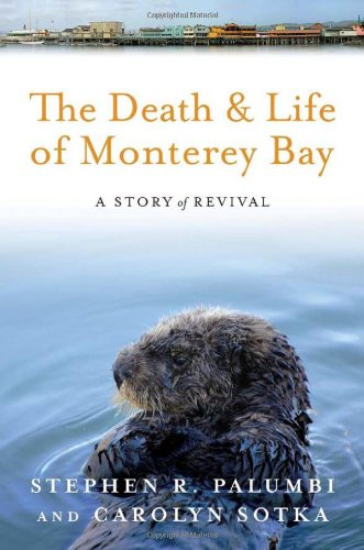 Death and Life of Monterey Bay A Story of Revival 2nd 2011 edition cover
