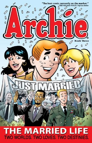 Archie: the Married Life Book 3   2013 9781936975358 Front Cover