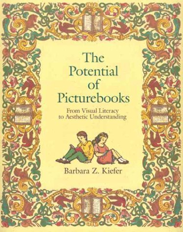 Potential of Picture Books From Visual Literacy to Aesthetic Understanding 1st 1995 edition cover