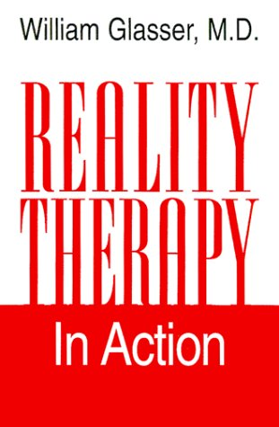 Reality Therapy in Action   2000 edition cover