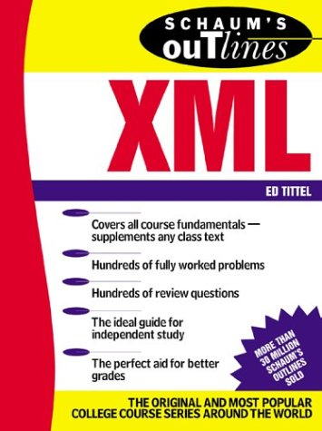 Schaum's Outline of XML   2002 9780071382359 Front Cover