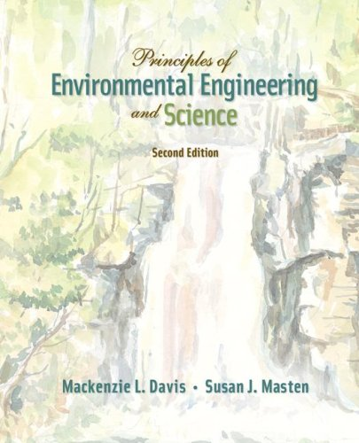 Principles of Environmental Engineering and Science  2nd 2009 edition cover