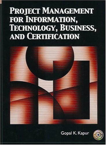 Project Management for Information, Technology, Business and Certification   2005 edition cover