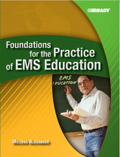 Foundations for the Practice of EMS Education   2006 edition cover
