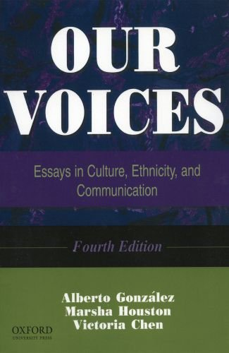 Our Voices Essays in Culture, Ethnicity, and Communication 4th 2004 edition cover