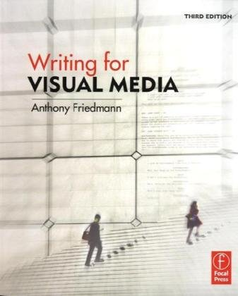 Writing for Visual Media  3rd 2010 (Revised) edition cover