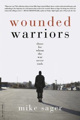 Wounded Warriors Those for Whom the War Never Ends N/A 9780306817359 Front Cover