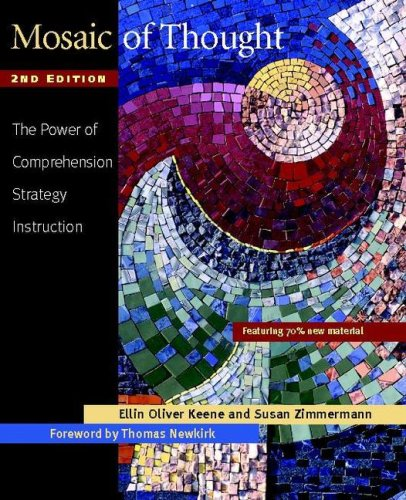 Mosaic of Thought The Power of Comprehension Strategy Instruction 2nd 2007 (Revised) edition cover