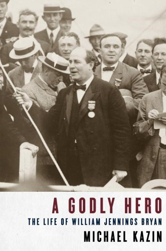 Godly Hero The Life of William Jennings Bryan  2006 edition cover