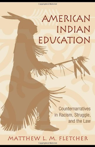 American Indian Education Counternarratives in Racism, Struggle, and the Law  2008 edition cover