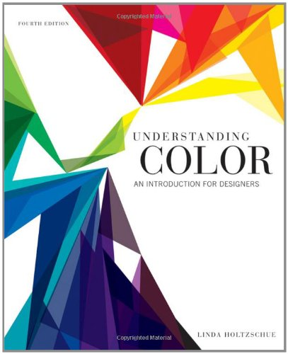 Understanding Color An Introduction for Designers 4th 2011 edition cover