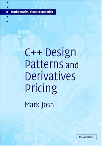 C++ Design Patterns and Derivatives Pricing   2004 9780521832359 Front Cover
